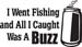 Buzz Fishing