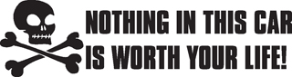 Nothing is worth your  life