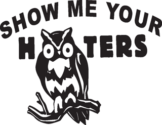 SHOW YOUR HOOTERS