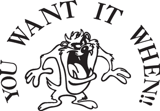 Taz decal-You want it when